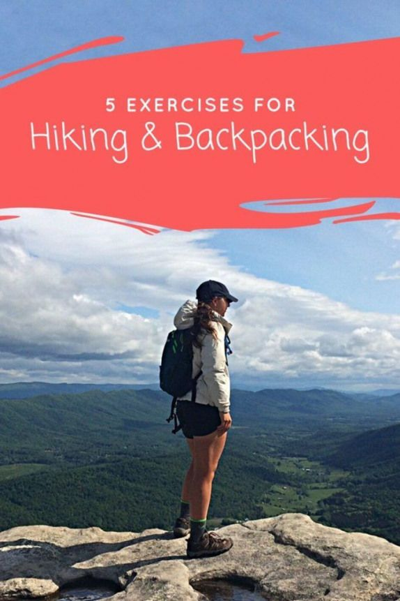 Keep your legs fit for the trail with these exercises for hiking and backpacking