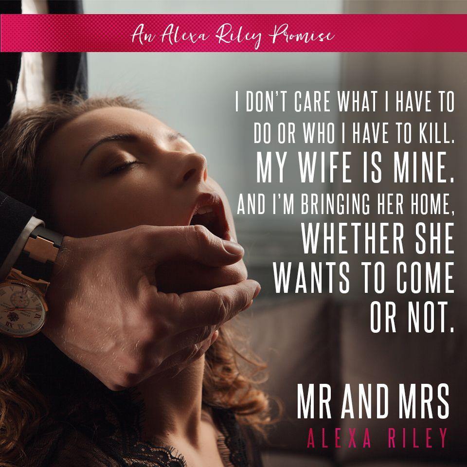 MR AND MRS - Author Alexa Riley