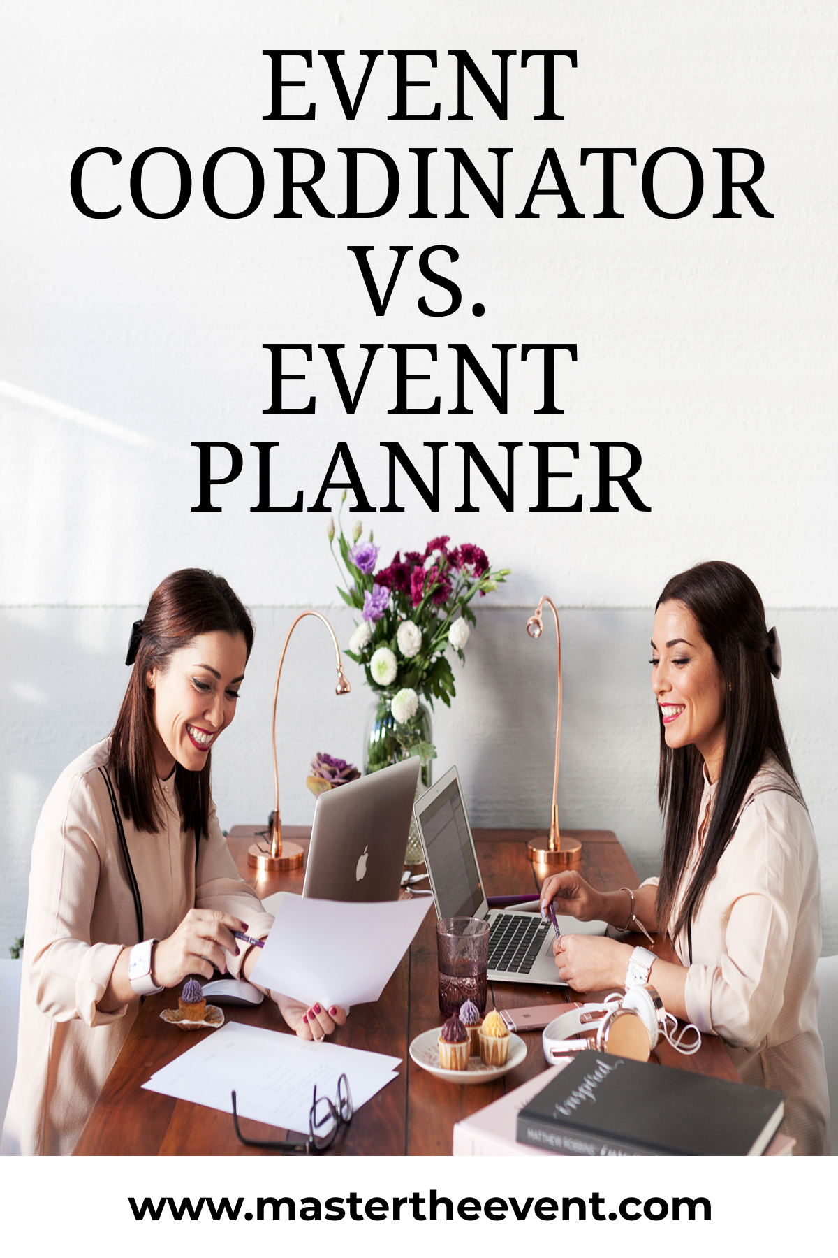 Wondering About The Difference Between Event Planner And Event Coordinator The Line Is Often Event Planning Tips Becoming An Event Planner Event Coordinator