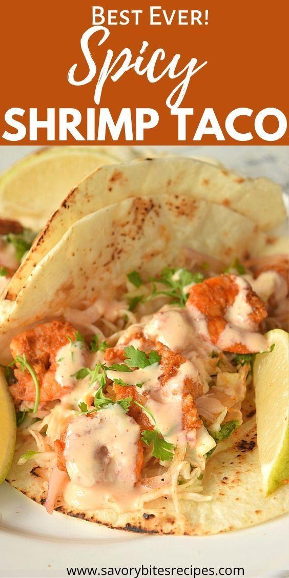Best Spicy Shrimp Tacos!