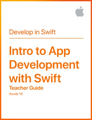 Intro to App Development with Swift Teacher Guide on