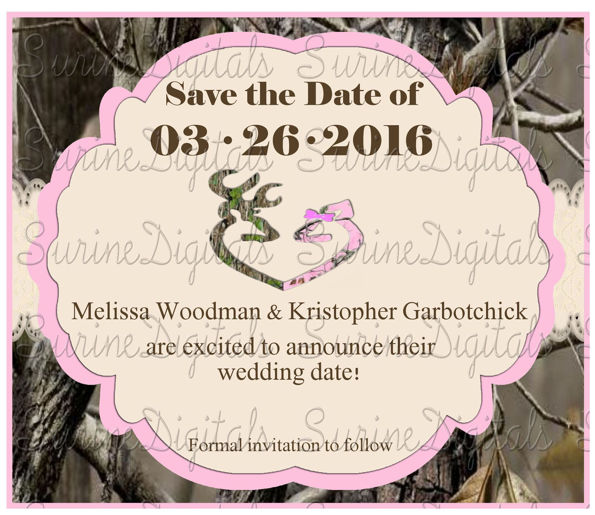 Pink Camo Save The Date Wedding Announcement/ The Hunt Is