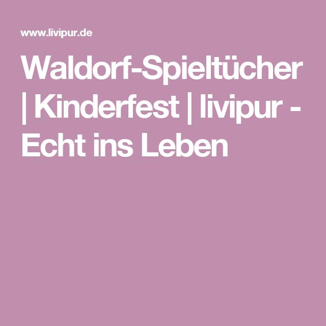 Livipur De waldorf spieltücher kinderfest livipur echt ins leben wish