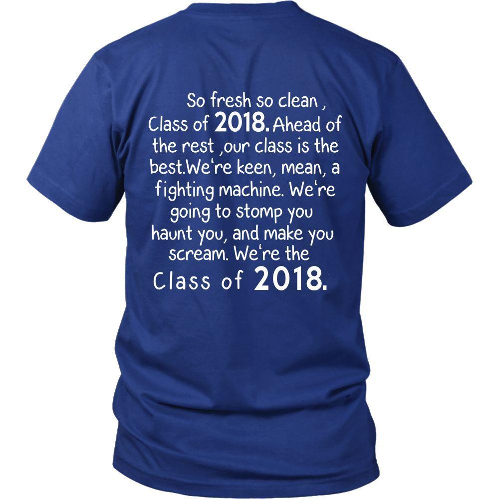 T shirt design ideas for schools - So Fresh So Clean Class Of 2018 T Shirts