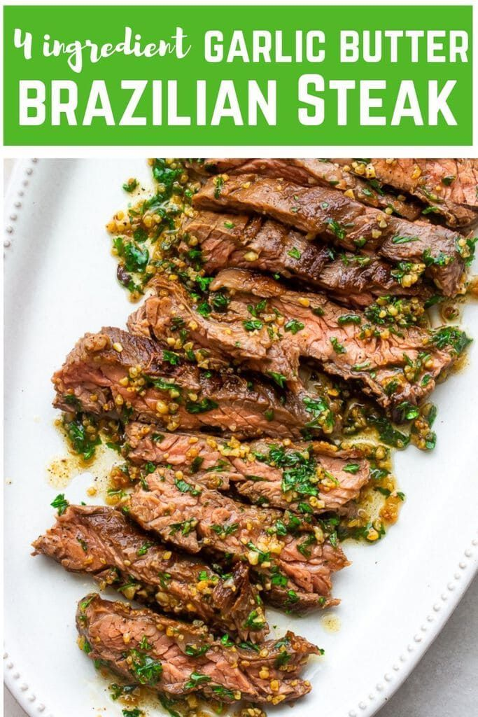 15 min Garlic butter Brazilian Steak