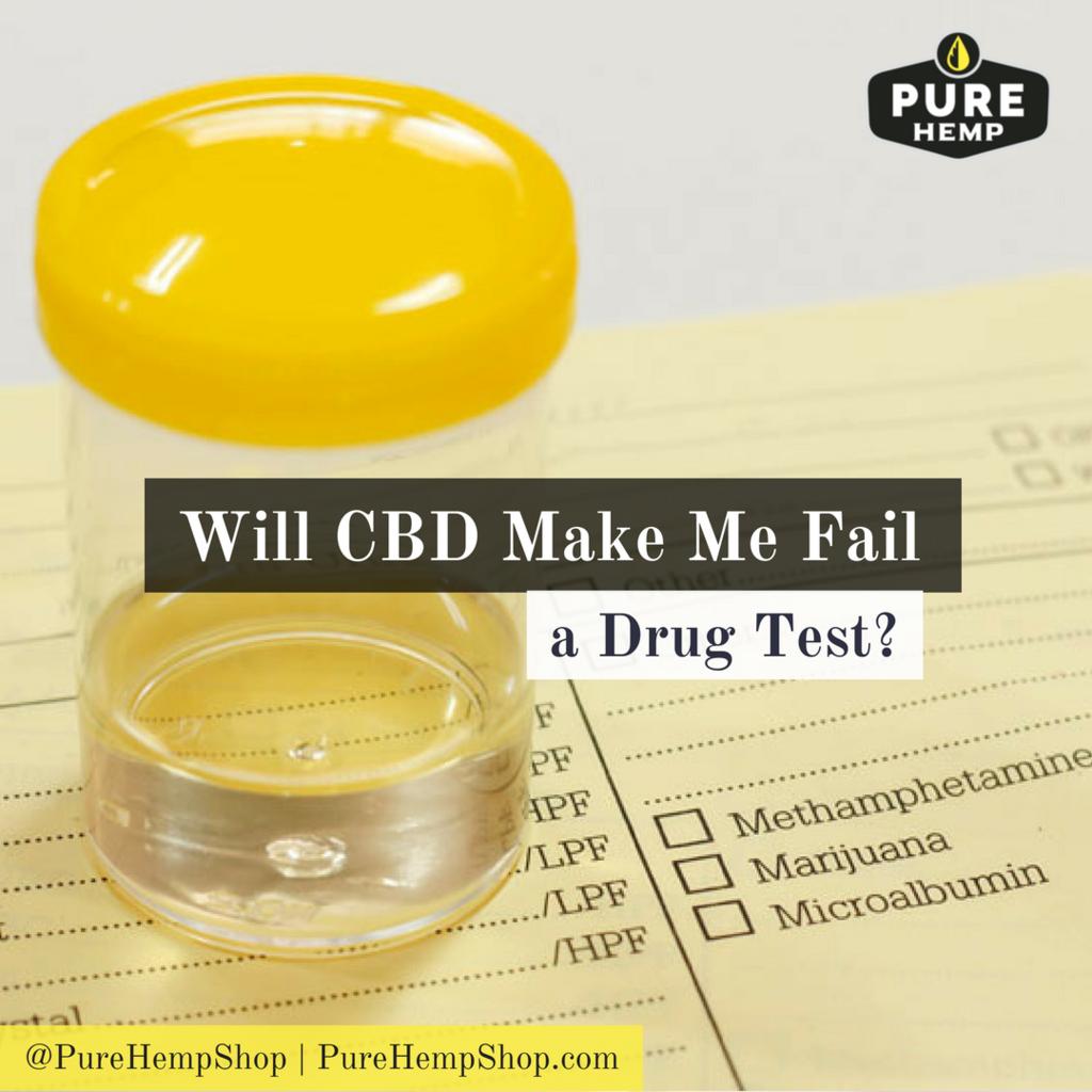 Will CBD Make Me Fail a Drug Test? | Purehempshop Blogs