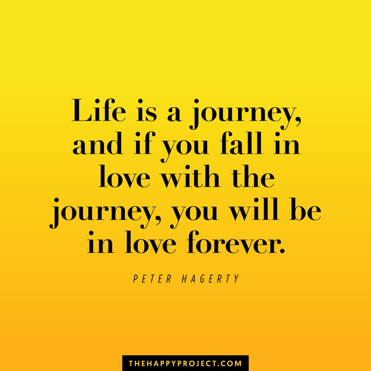 Deep Quotes About Enjoying Life: Fall In Love With Your Life. Enjoy The Journey.