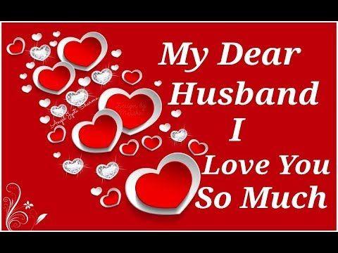 Dear Husband I Love You New Folder Birthday Wish For Husband Birthday Message For Husband Wishes For Husband