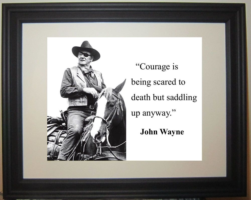 John Wayne Courage Quote Matted Framed Photo Picture Tomorrow Quotes Courage Quotes Quotes