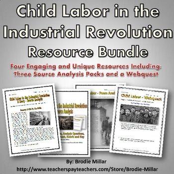 Industrial Revolution Child Labor Resource Bundle Source
