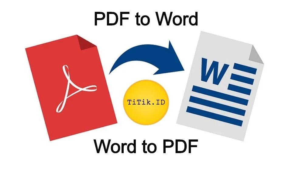 10 Cara Mengubah Pdf Ke Word Dan Word Ke Pdf Online Dan Offline Perangkat Lunak Aplikasi Komputer