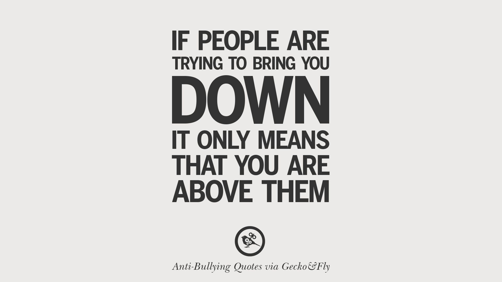 Related Image Bullying Quotes Cyber Bullying Quotes Anti Bully Quotes
