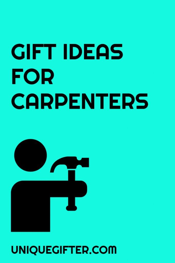 20 Gift Ideas For Carpenters Unique Gifter Mens Birthday Gifts Gifts For Carpenters First Anniversary Gifts