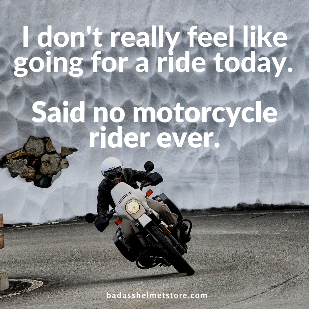41 Motorcycle Riding Quotes Sayings Bahs Riding Quotes Motorcycle Riding Quotes Riding Motorcycle