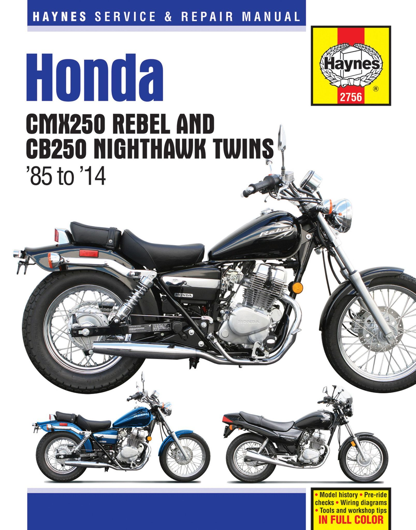 Wiring Diagram Rebel 86 Cmx250honda Library 2010 Honda Haynes Service Repair Manual Part Number M2756 Step By Procedures
