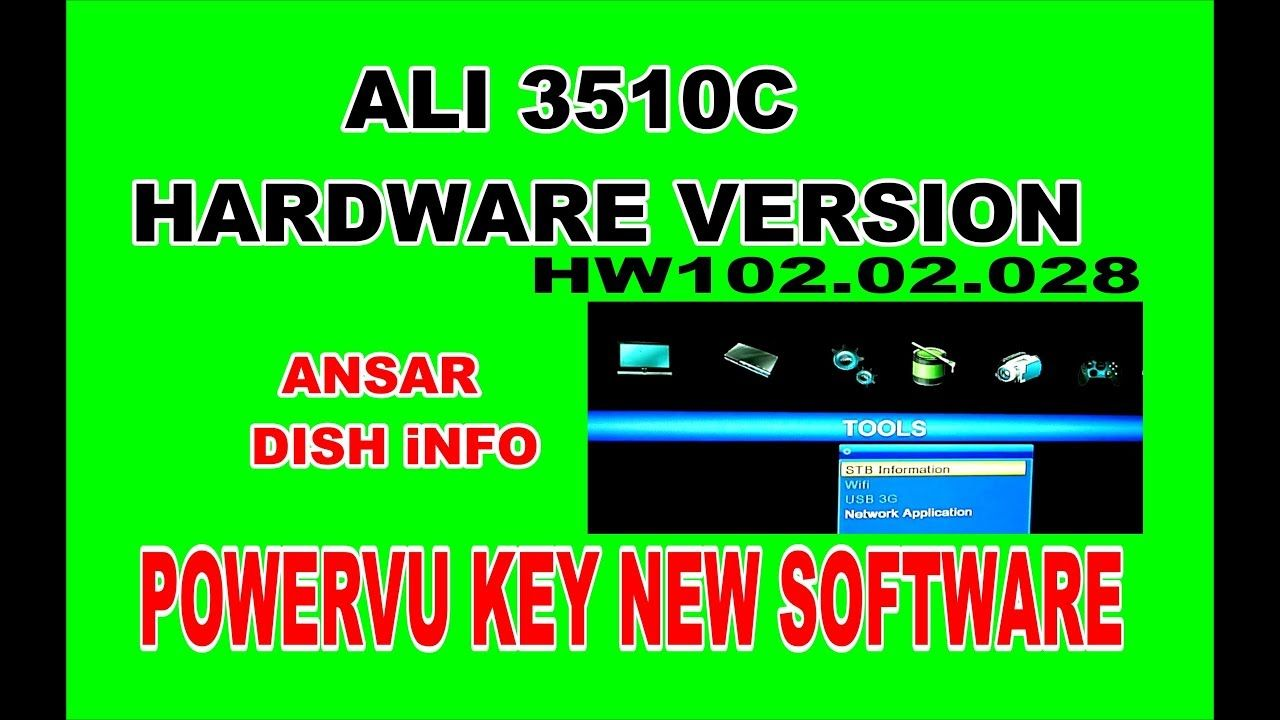 ALI 3510C HARDWARE VERSION HW102 02 028 POWERVU KEY NEW SOFTWARE