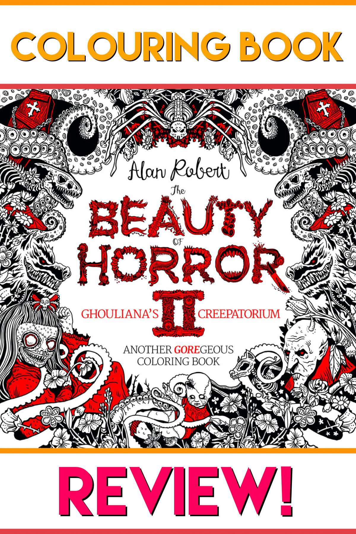 The Beauty of Horror 2: Ghouliana's Creepatorium ...