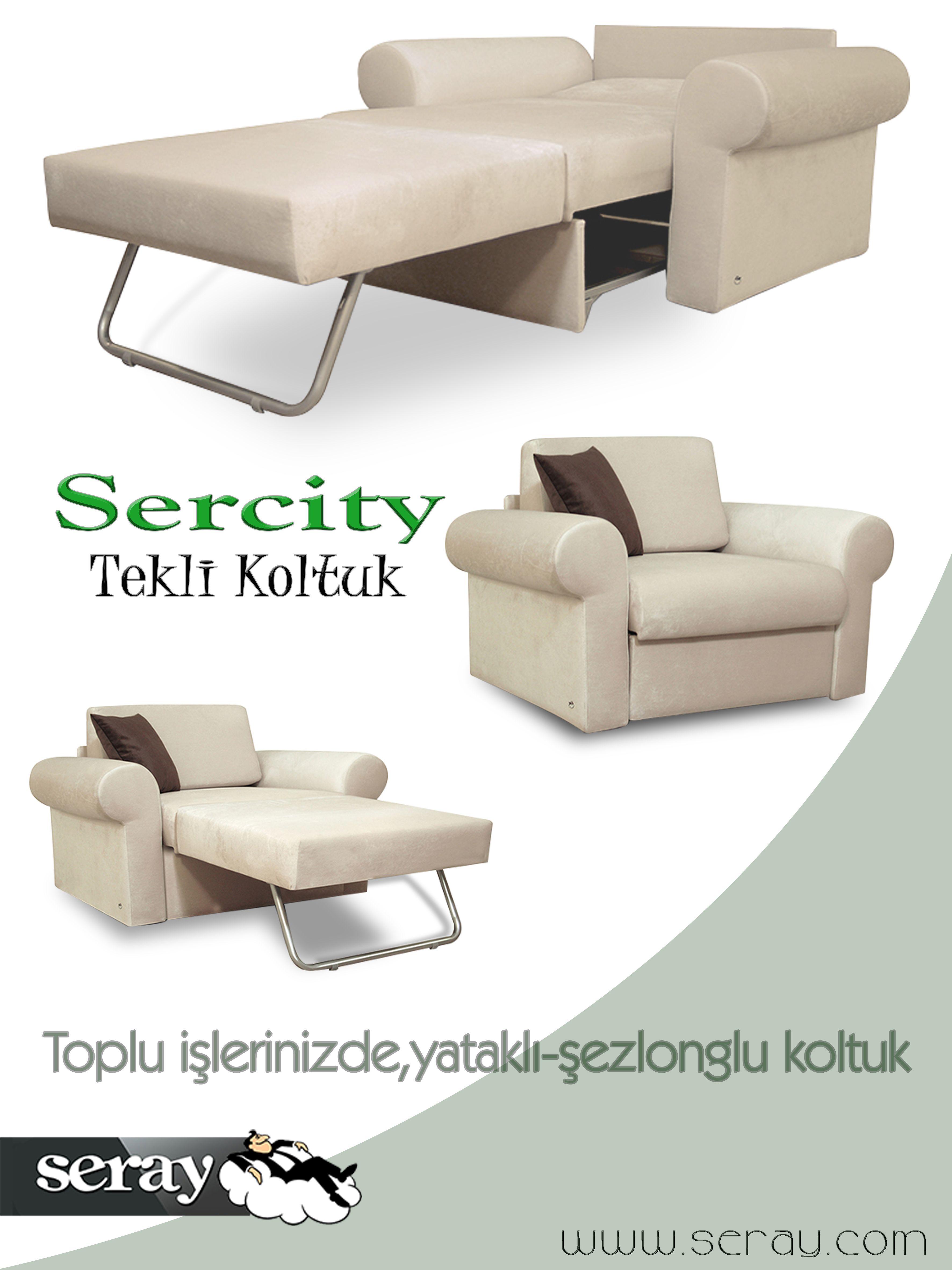 Sercity Yatakli Tekli Koltuk Www Seray Com Koltuk Yataklikoltuk Teklikoltuk Modern Rahat Ev Home Tekli Koltuk Koltuklar