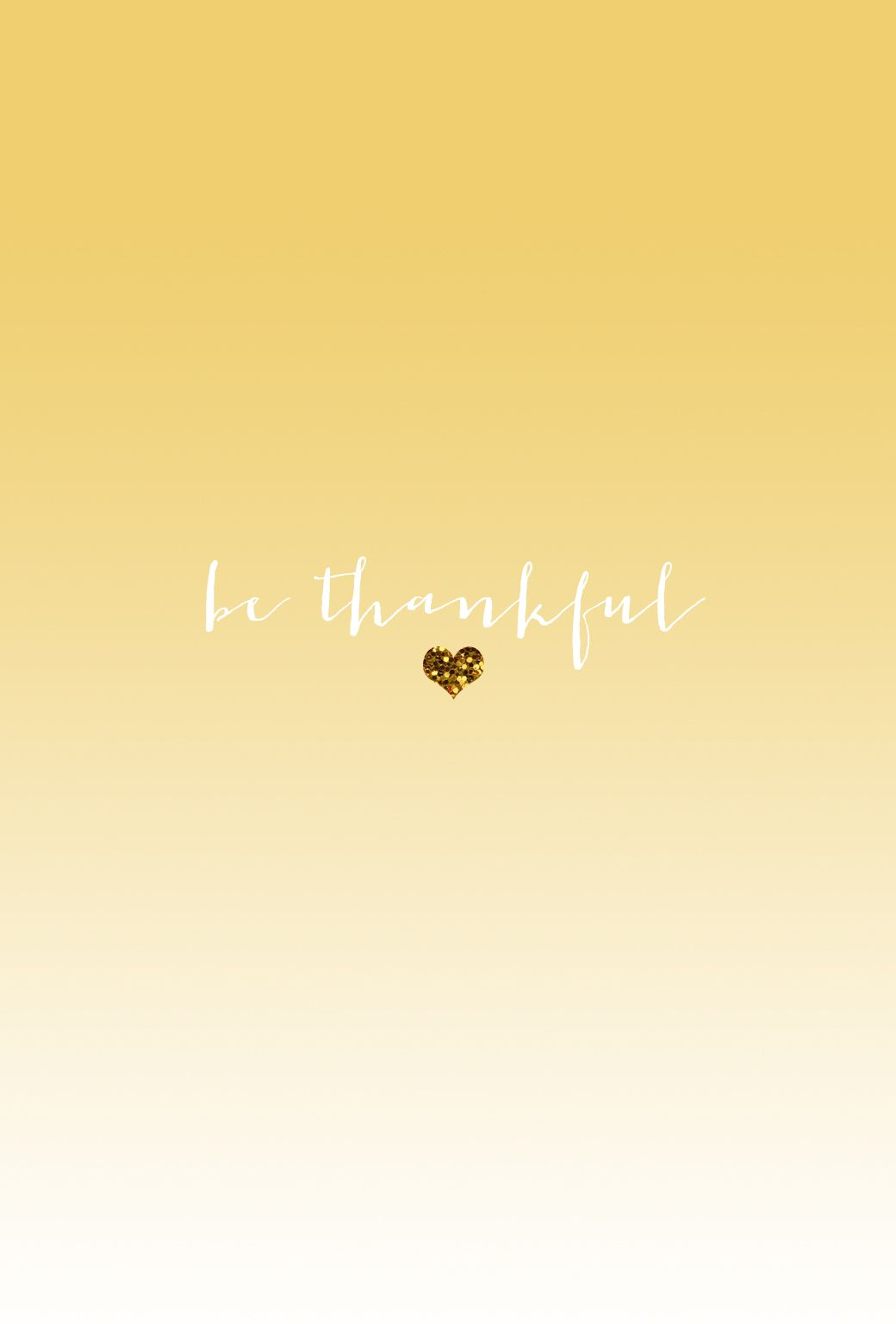 Pastel Yellow Ombre Mini Gld Heart Be Thankful Iphone Wallpaper Background  Phone Lockscreen