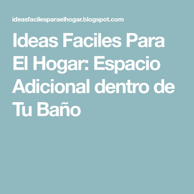 Ideas Faciles Para El Hogar: Espacio Adicional dentro de ...