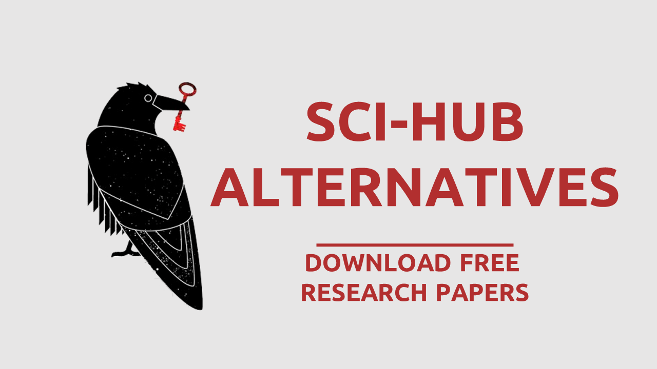 Sci Hub Alternatives To Download Research Papers For Free Research Paper Research Paper