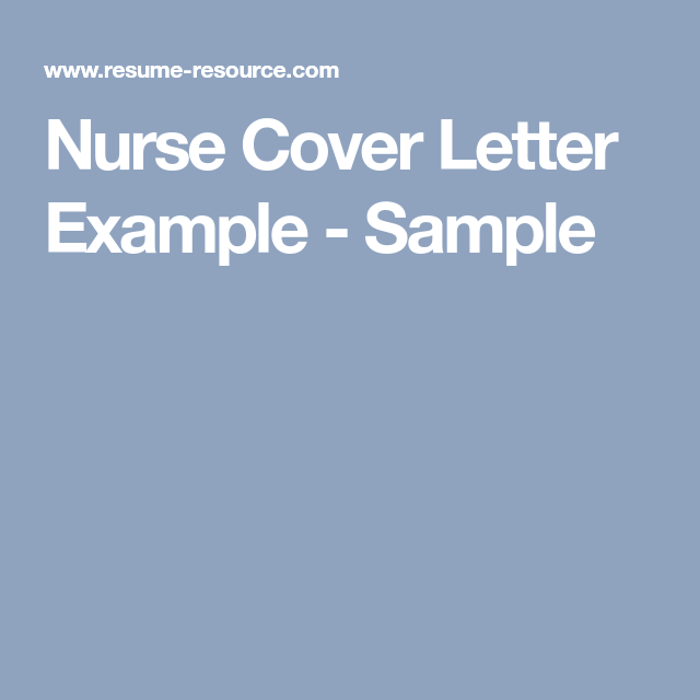 Nurse Cover Letters Glamorous Nurse Cover Letter Example  Pinterest  Cover Letter Example And .