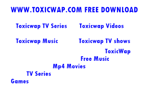 Download Latest Toxicwap Movies For 2018 – Www toxicwap  Com