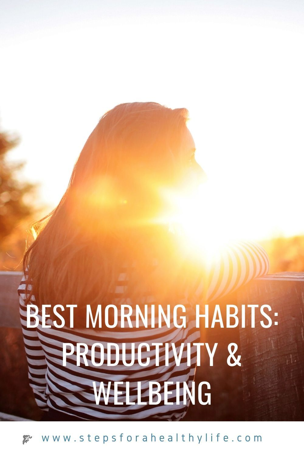 10 BEST HEALTHY MORNING HABITS: PRODUCTIVITY & WELLBEING 🌄