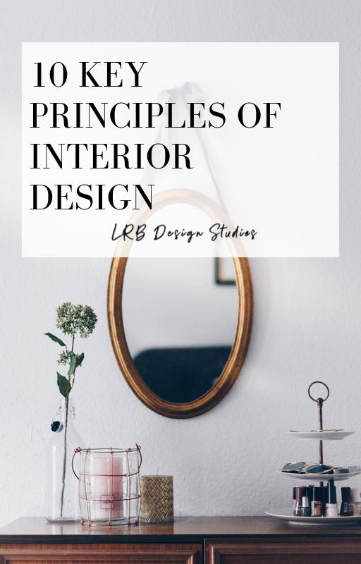 10 Key Principles Of Interior Design Interior Design Principles