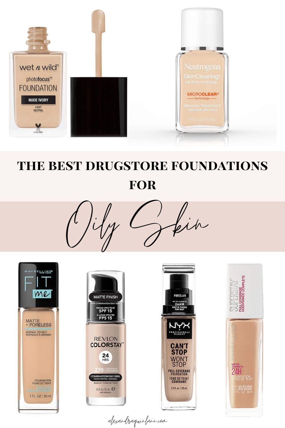 The Best Drugstore Foundations For Oily Skin in 2020