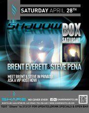 Shadow Box Saturday @Share NightclubShare Nightclub the New GAY Hot Spot in Las Vegas presents Shadowbox Saturday with Brent Everett