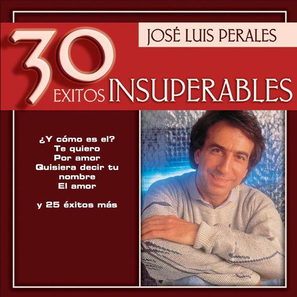 José Luis Perales Jose Luis Perales 30 Exitos Insuperables 2003 Itunes Plus Aac M4a Música Mega 20 Itumusica Desc Digital Music Music Album Music