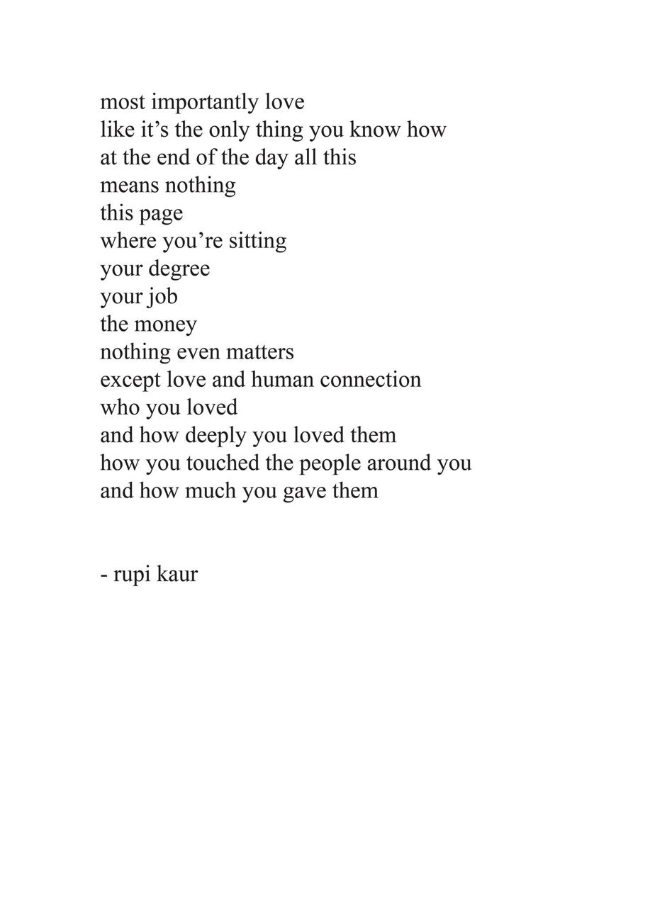 The Rare Poems Where Rupi Kaur Actually Writes Well Words Quotes