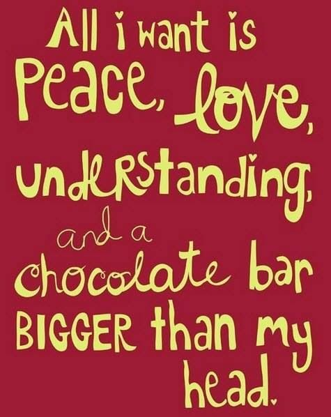 Peace Love Understanding Chocolate Words To Live By