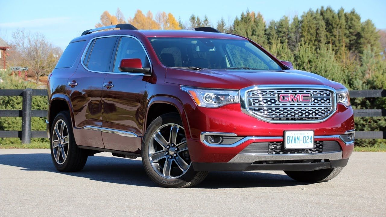 The Gmc Acadia Denali Is All New For 2017 Check Out My Video Review With Images Acadia Denali Gmc Acadia 2017 Gmc
