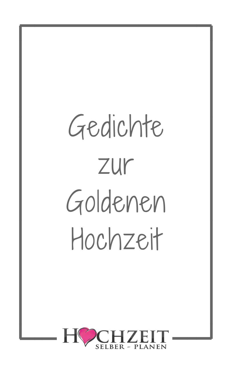 Gedichte Zur Goldenen Hochzeit Gedichte Zur Goldenen Hochzeit Spruche Zur Goldenen Hochzeit Goldene Hochzeit