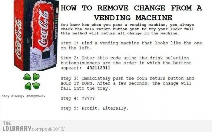 How to remove change from a vending machine | Tricks, Tips and