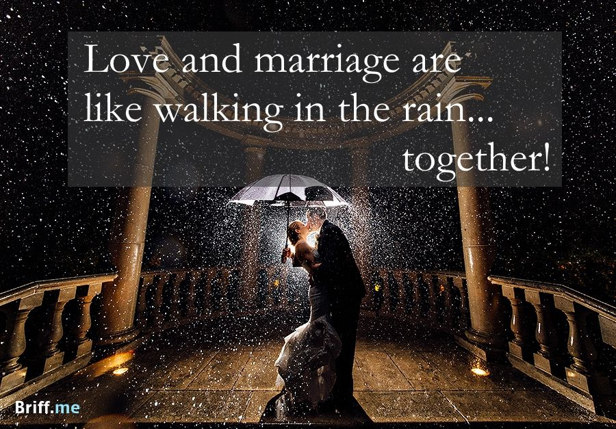 Best Wedding Quotes About Love Rain And Laughter Under My