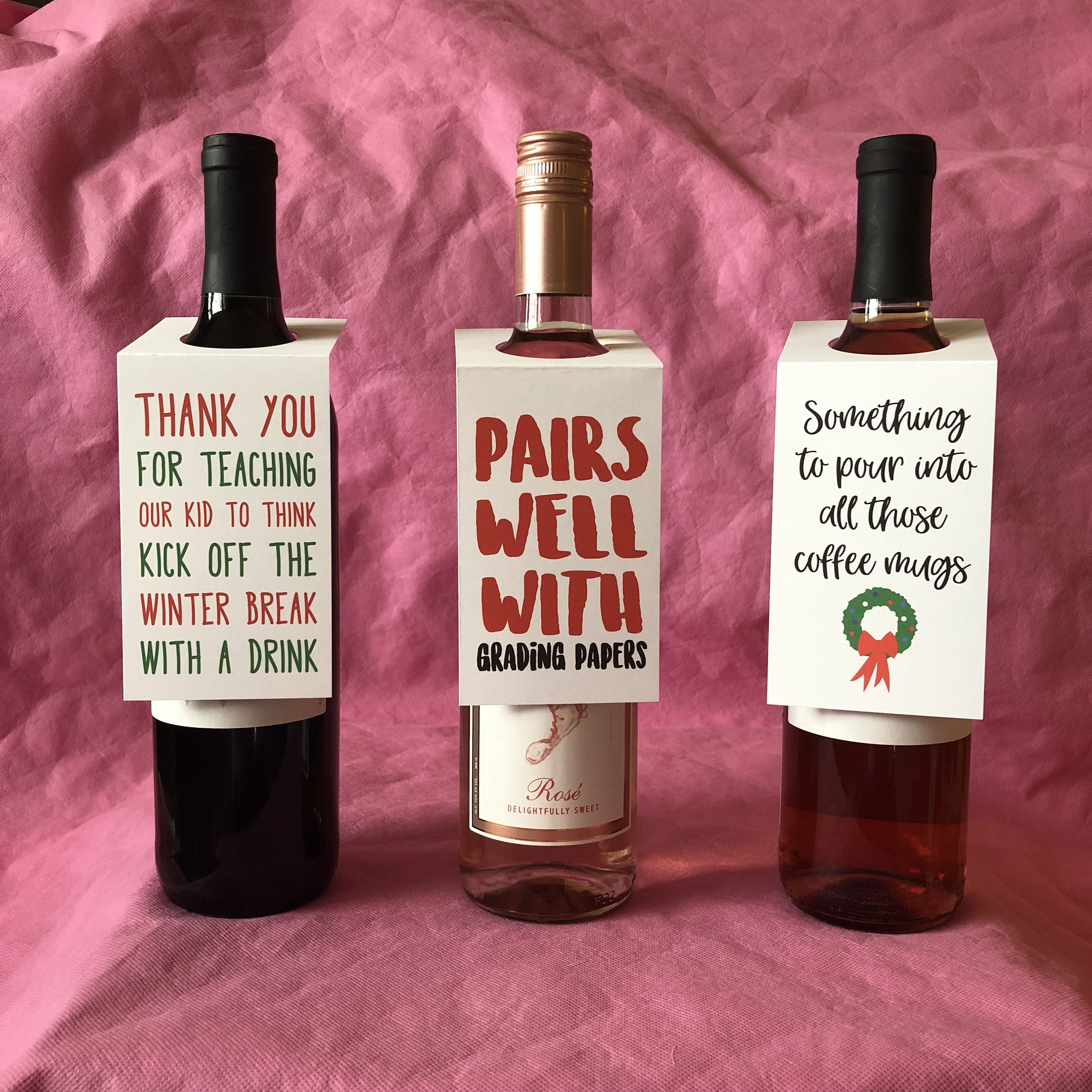 Celebrate The Teachers In Your Child S Life With These Funny Holiday Wine Bottle Tags Don T Stress About Th Wine Gift Tags Bottle Gift Tags Funny Wine Bottles