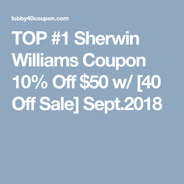 Sherwin Williams Coupon 40 Off 2020 Sale Sherwin Williams