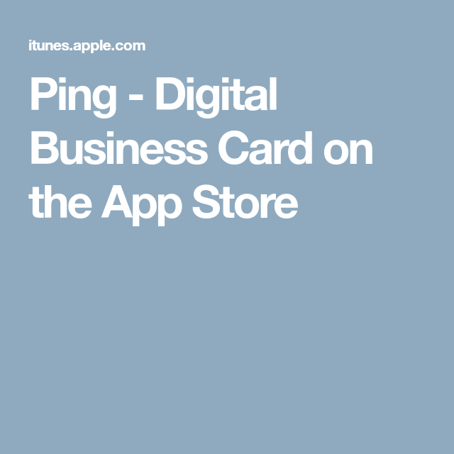 Ping digital business card on the app store fun todos ping digital business card on the app store colourmoves