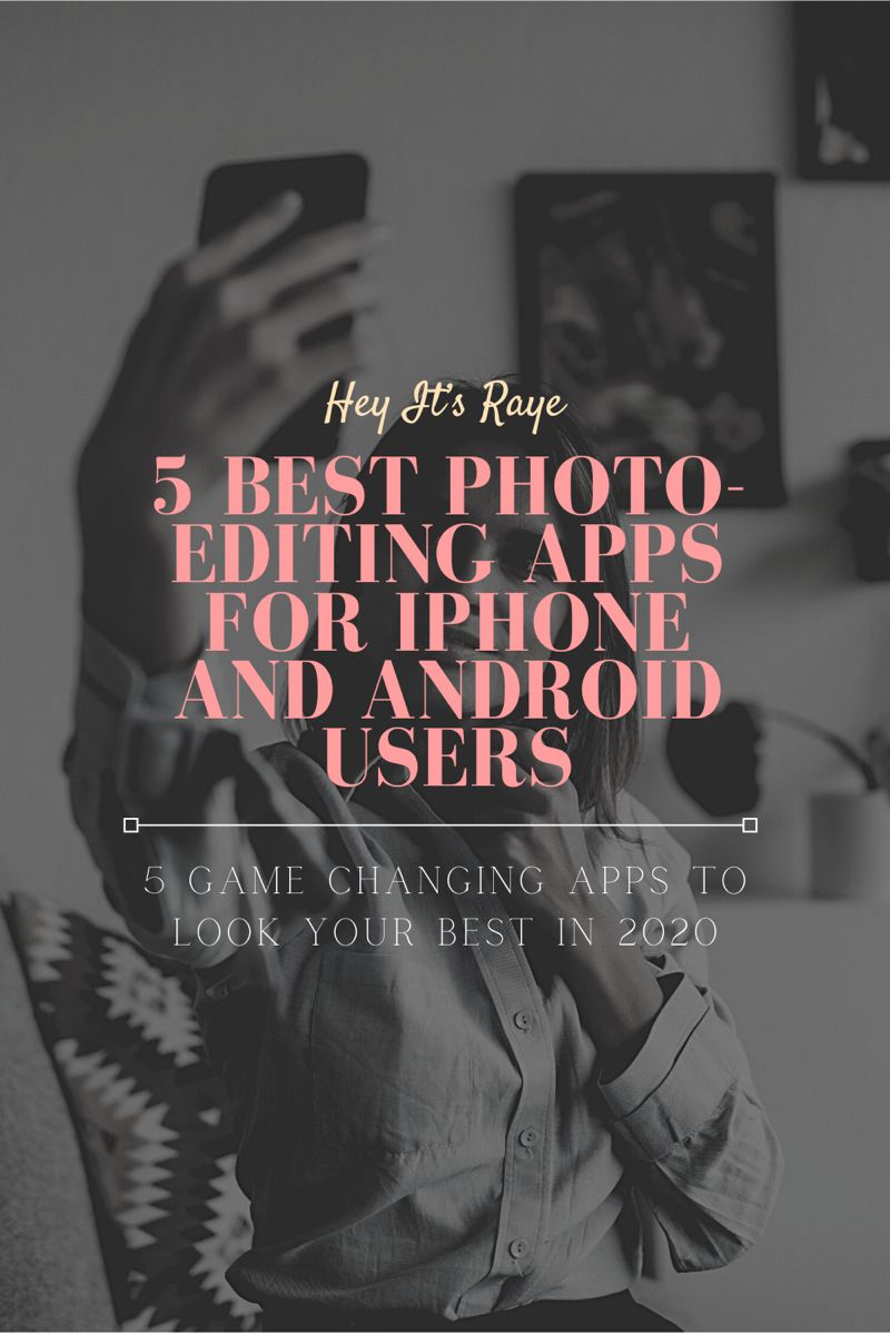 5 best photoediting apps for iphone and android users