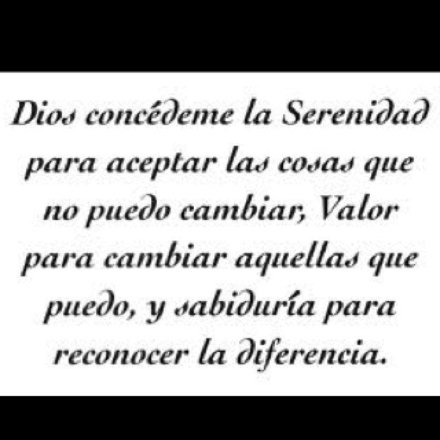 Serenity Prayer...IN SPANISH!! Mind=BLOWN | Tattoos ...
