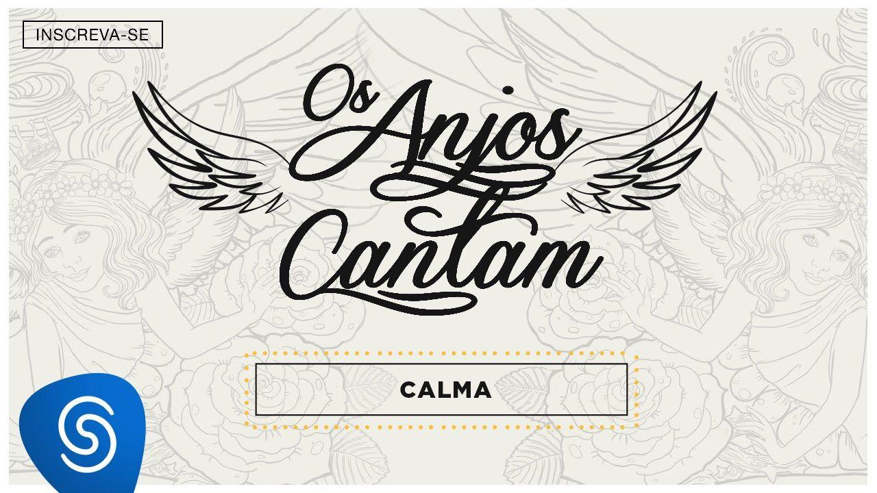 Jorge Mateus Calma Os Anjos Cantam Audio Oficial Com