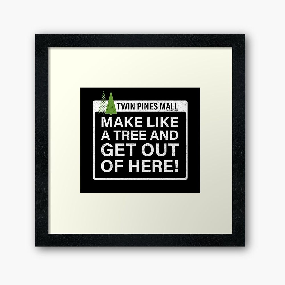 Get My Art Printed On Awesome Products Support Me At Redbubble Rbandme Https Www Redbubble Com I Framed Prin In 2020 Framed Prints Funny Quotes Back To The Future