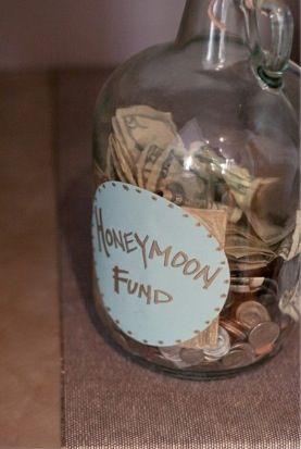 Wedding idea : honeymoon fund : cute