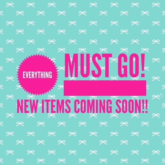 LAST CHANCE ‼️EVERYTHING MUST GO‼️ Everything must go!  New items coming SOON! Bundle 3 items and save 25%!!!! Other