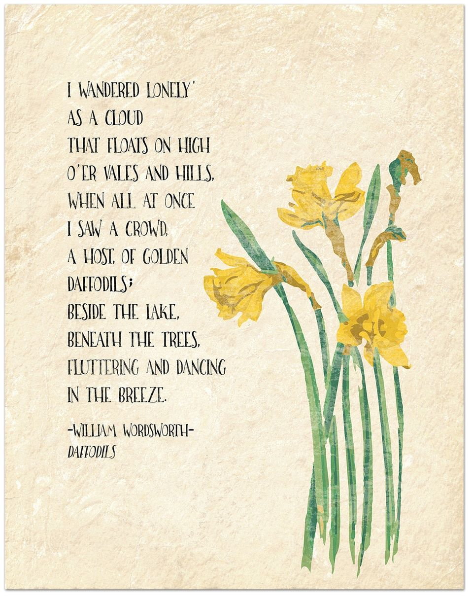 Golden Daffodil William Wordsworth Inspirational Literary Quote Available Fine Art Paper Laminated Or Framed Multiple Size Daffodils I Wandered Lonely A Cloud Symbol