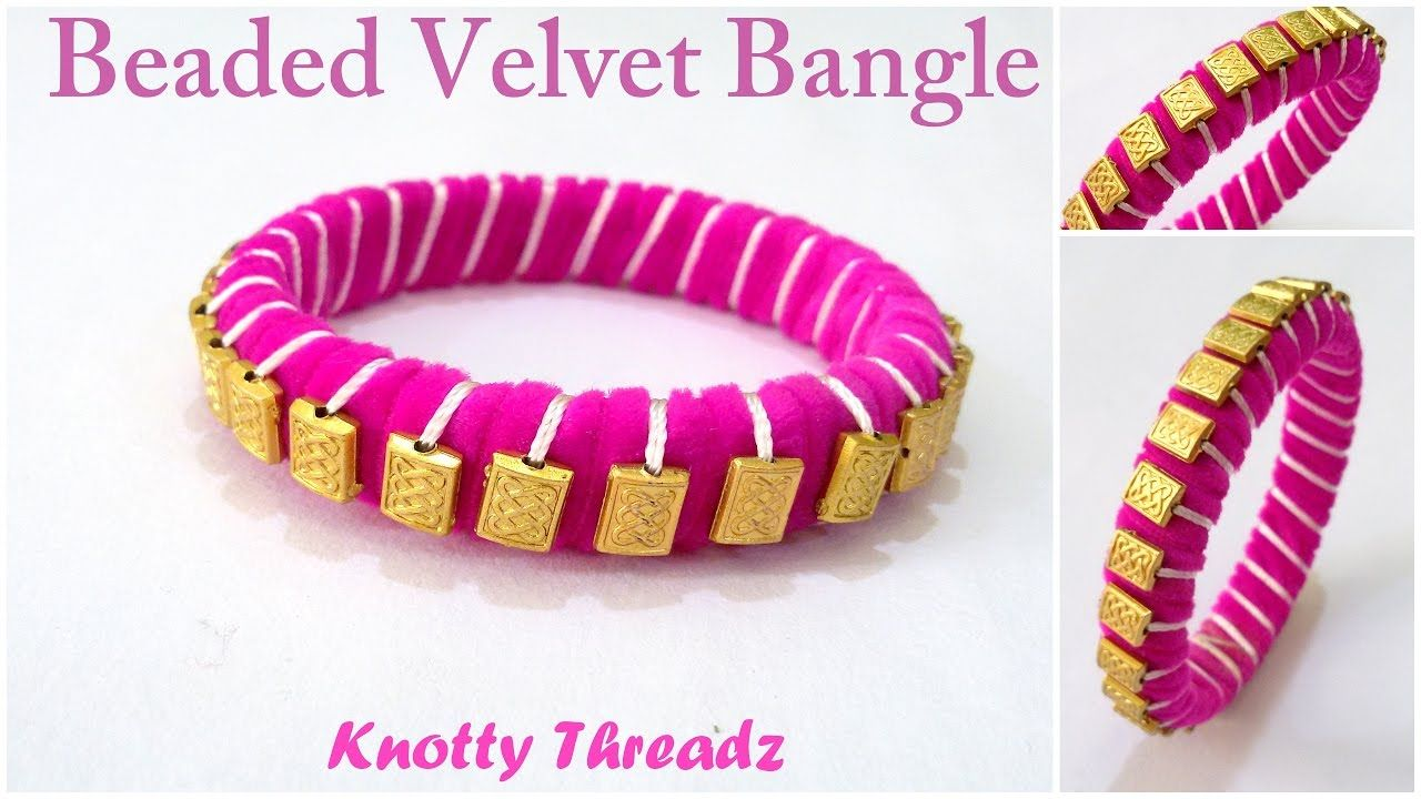 How to make a Beaded Velvet Bangle at Home | Tutorial !! | Fashion ...