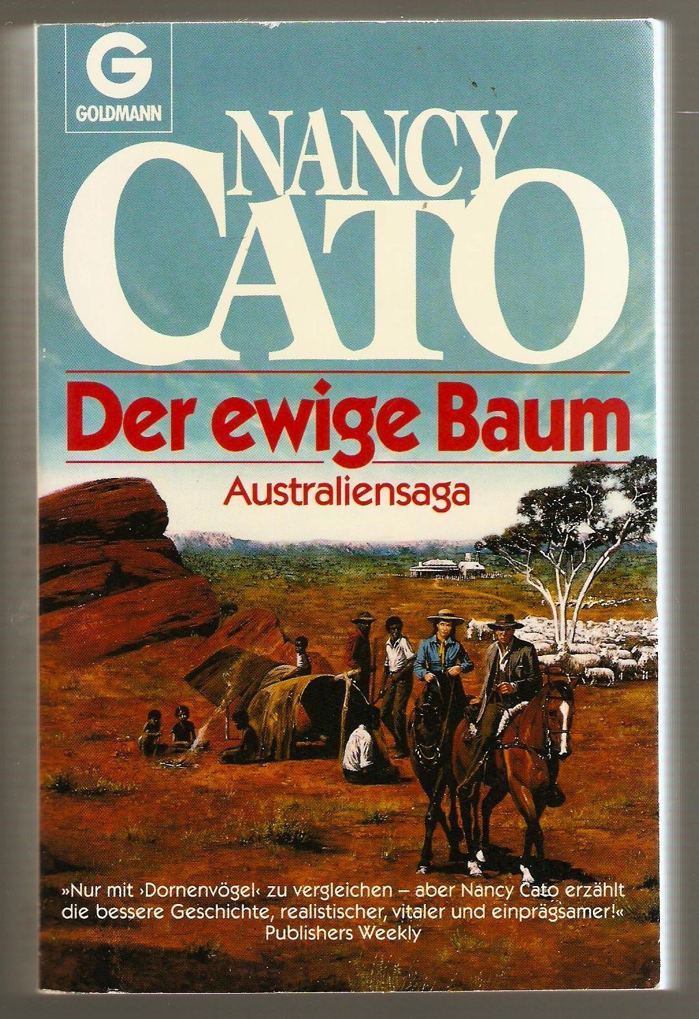 Der Ewige Baum Von Nancy Cato Australia Roman Deutsche Bucher Nancy Bucher